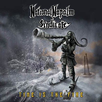 Cover_National_Napalm_Syndicate_Time_Is_The_Fire